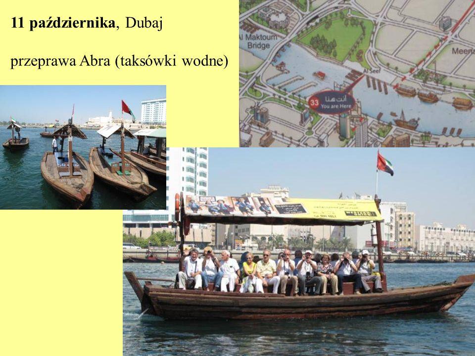 11 października, Dubaj przeprawa Abra (taksówki wodne)