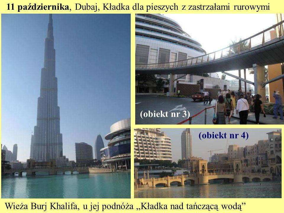 11 października, Dubaj, Kładka dla pieszych z zastrzałami rurowymi