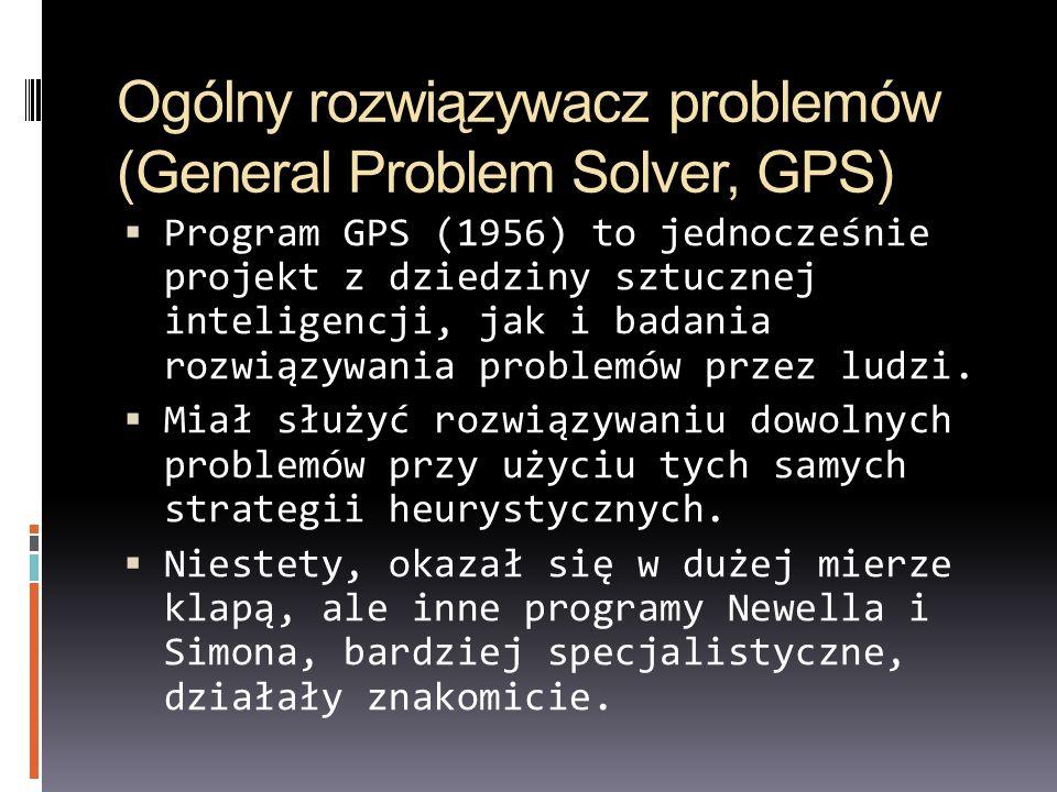 Ogólny rozwiązywacz problemów (General Problem Solver, GPS)