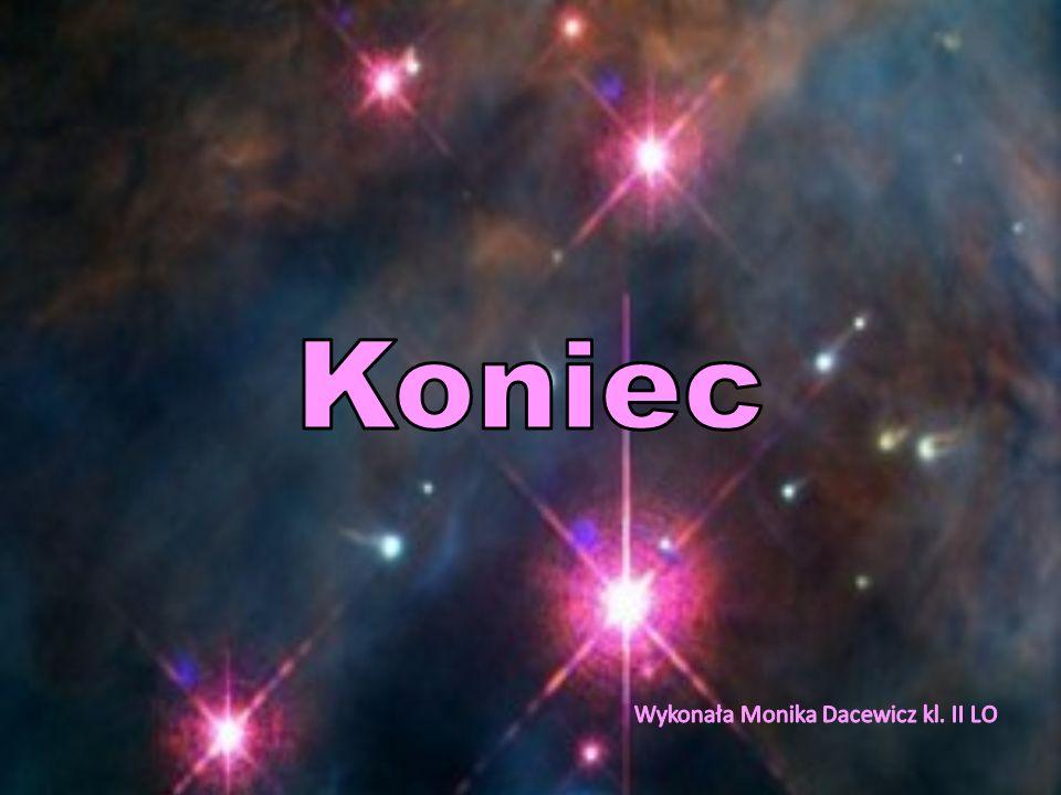 Koniec Wykonała Monika Dacewicz kl. II LO