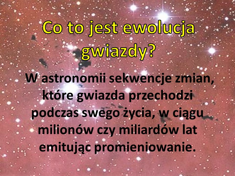 Co to jest ewolucja gwiazdy