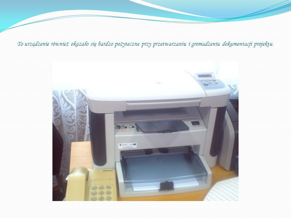To urządzenie również okazało się bardzo pożyteczne przy przetwarzaniu i gromadzeniu dokumentacji projektu.