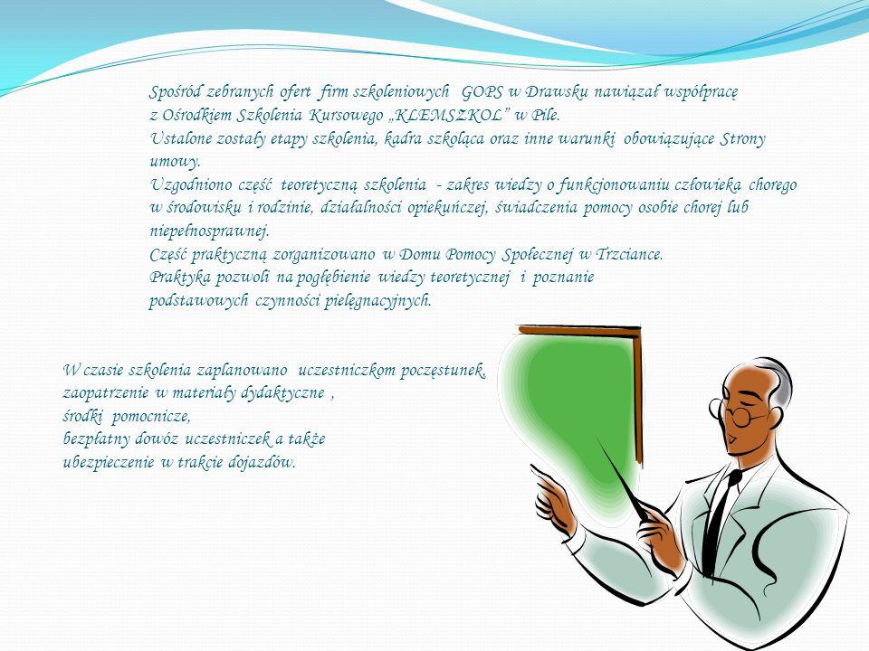 """Spośród zebranych ofert firm szkoleniowych GOPS w Drawsku nawiązał współpracę z Ośrodkiem Szkolenia Kursowego """"KLEMSZKOL w Pile."""