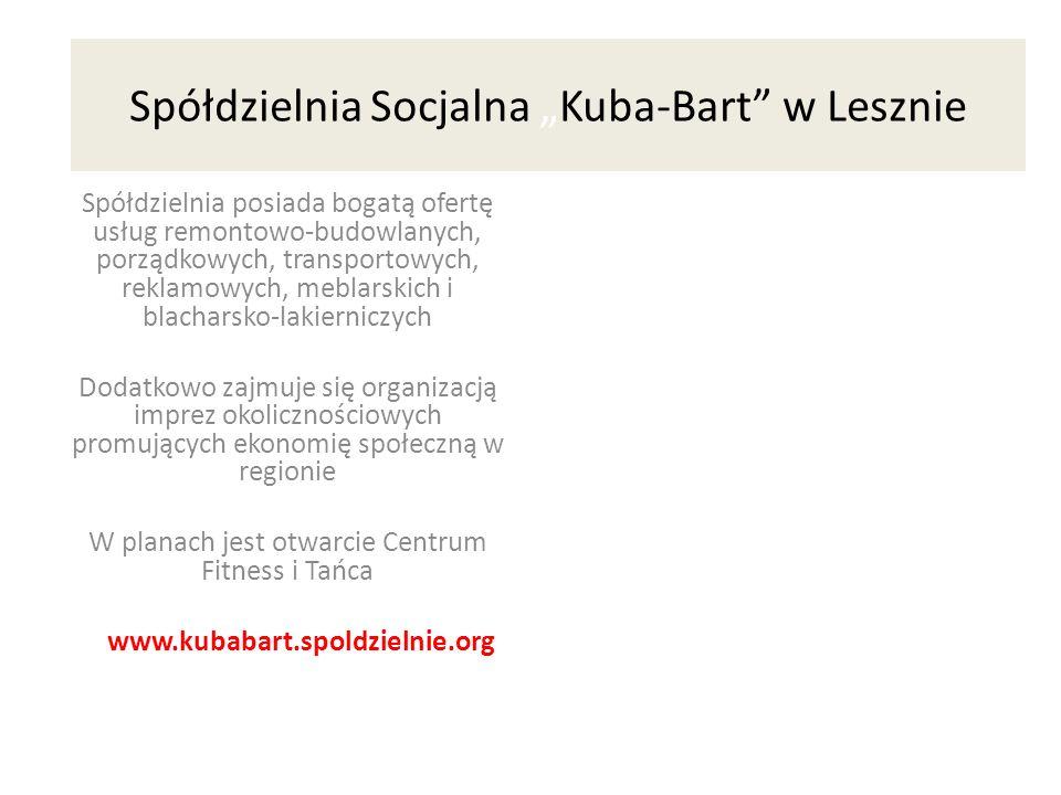 """Spółdzielnia Socjalna """"Kuba-Bart w Lesznie"""