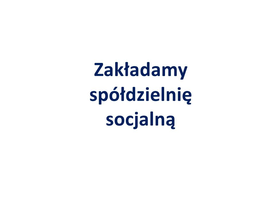 Zakładamy spółdzielnię socjalną