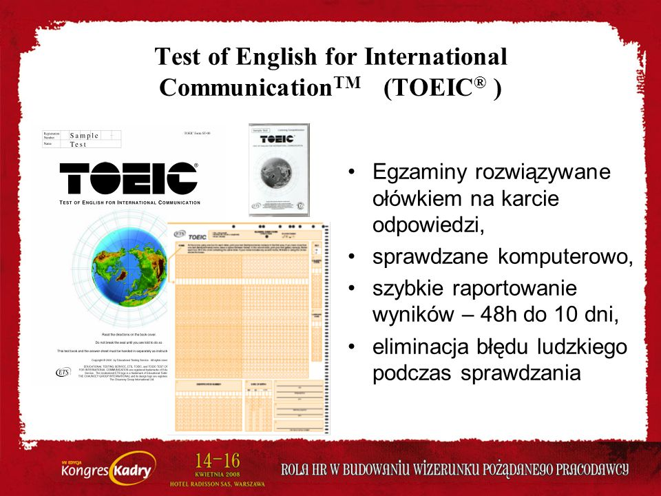 Test of English for International CommunicationTM (TOEIC® )