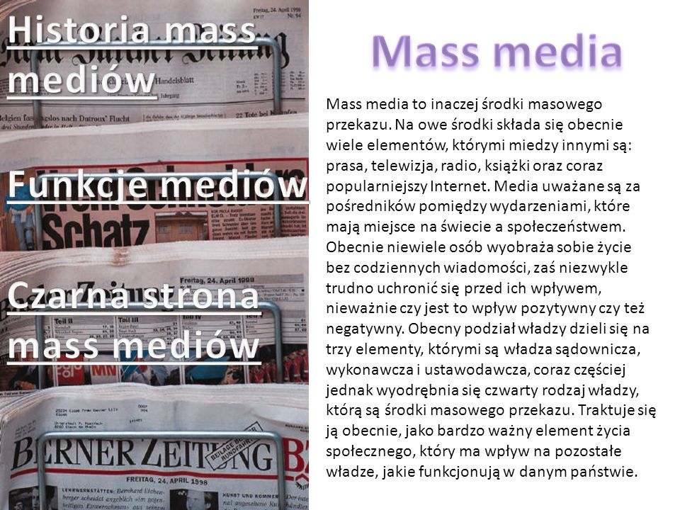 Mass media Historia mass mediów Funkcje mediów