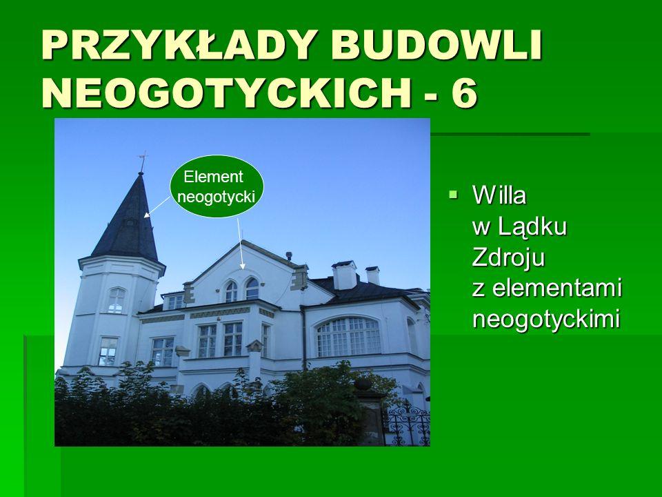 PRZYKŁADY BUDOWLI NEOGOTYCKICH - 6
