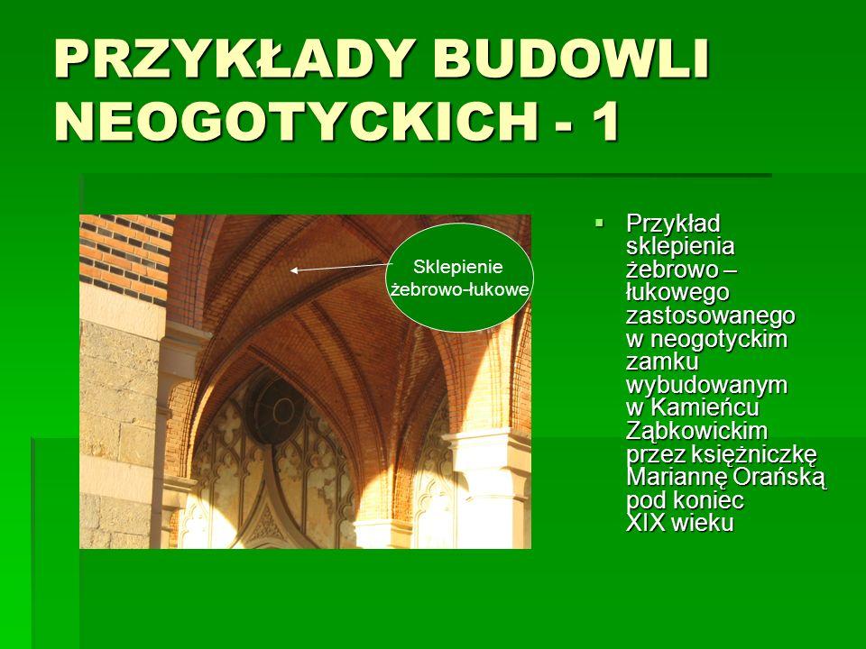 PRZYKŁADY BUDOWLI NEOGOTYCKICH - 1