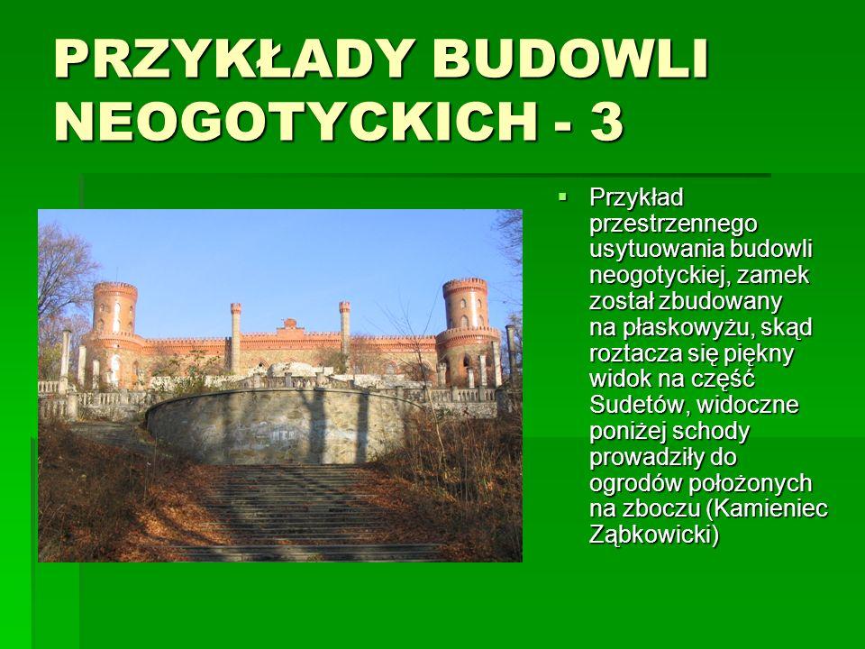 PRZYKŁADY BUDOWLI NEOGOTYCKICH - 3