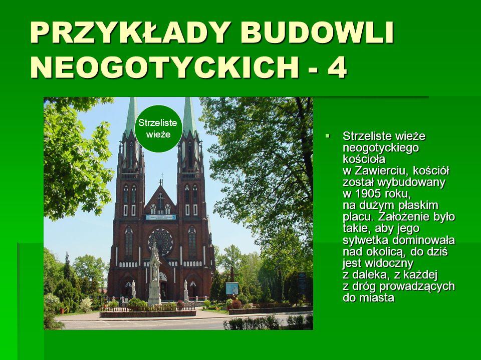 PRZYKŁADY BUDOWLI NEOGOTYCKICH - 4