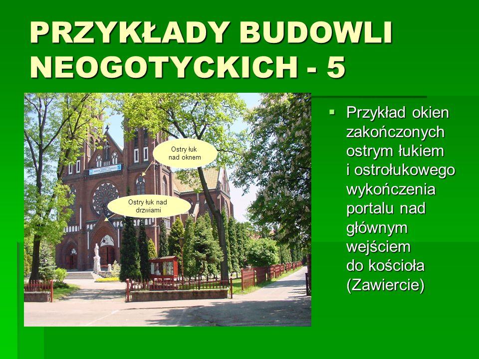PRZYKŁADY BUDOWLI NEOGOTYCKICH - 5