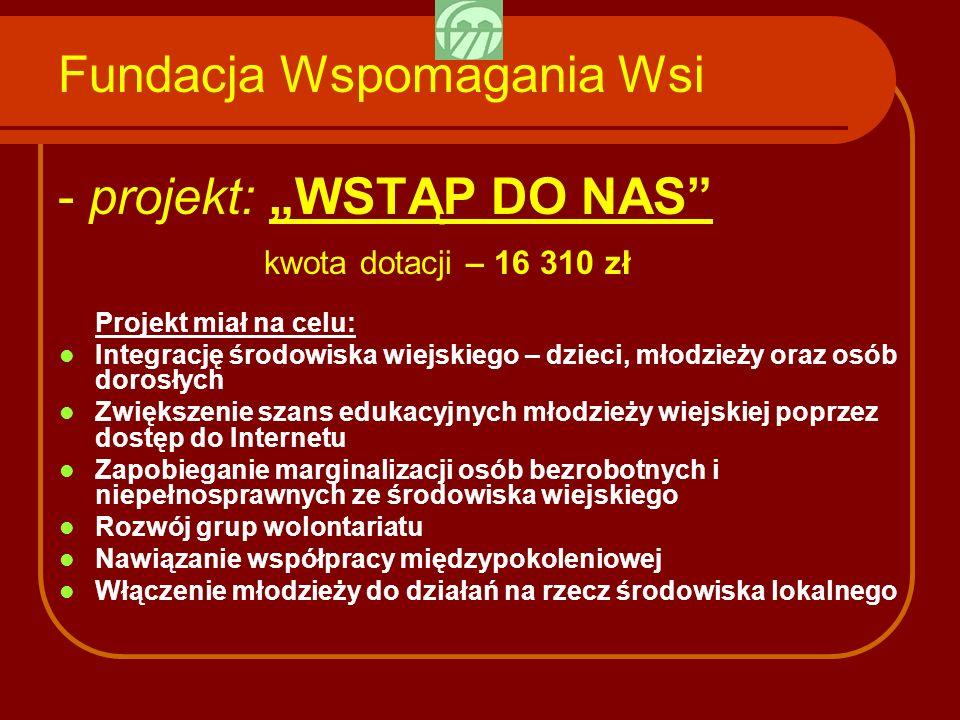 """Fundacja Wspomagania Wsi - projekt: """"WSTĄP DO NAS"""