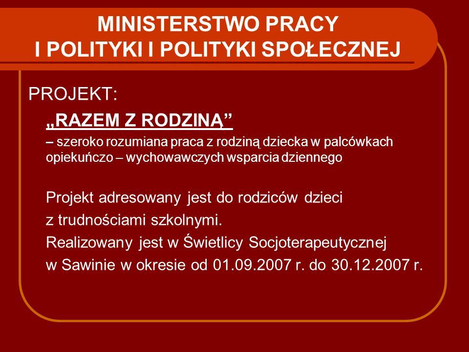 MINISTERSTWO PRACY I POLITYKI I POLITYKI SPOŁECZNEJ
