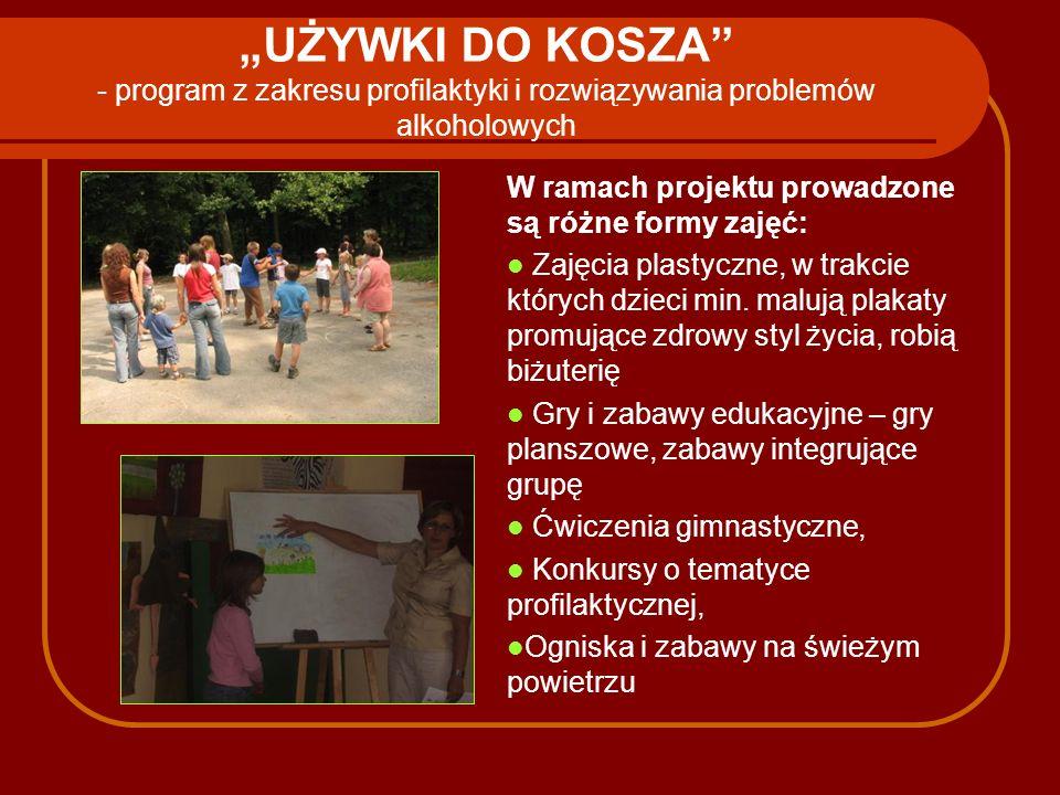 """""""UŻYWKI DO KOSZA - program z zakresu profilaktyki i rozwiązywania problemów alkoholowych"""
