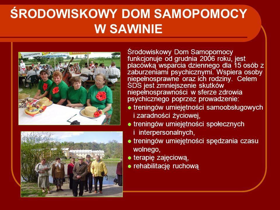 ŚRODOWISKOWY DOM SAMOPOMOCY W SAWINIE
