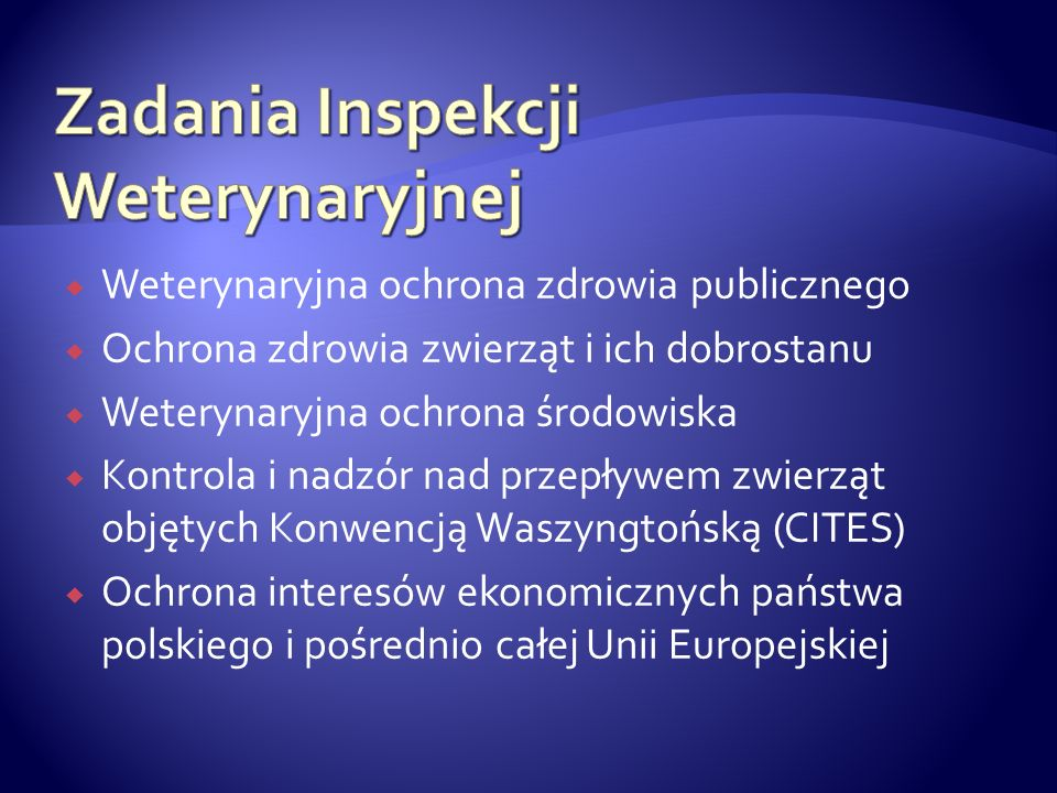 Zadania Inspekcji Weterynaryjnej