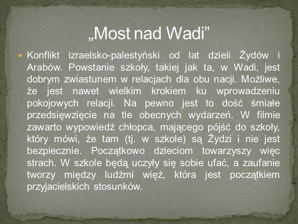 """""""Most nad Wadi"""