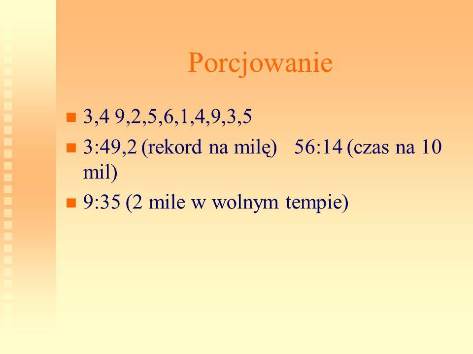 Porcjowanie 3,4 9,2,5,6,1,4,9,3,5.