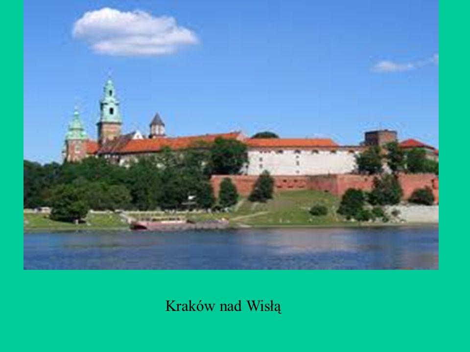 Kraków nad Wisłą
