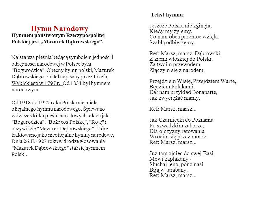 Tekst hymnu: Jeszcze Polska nie zginęła, Kiedy my żyjemy