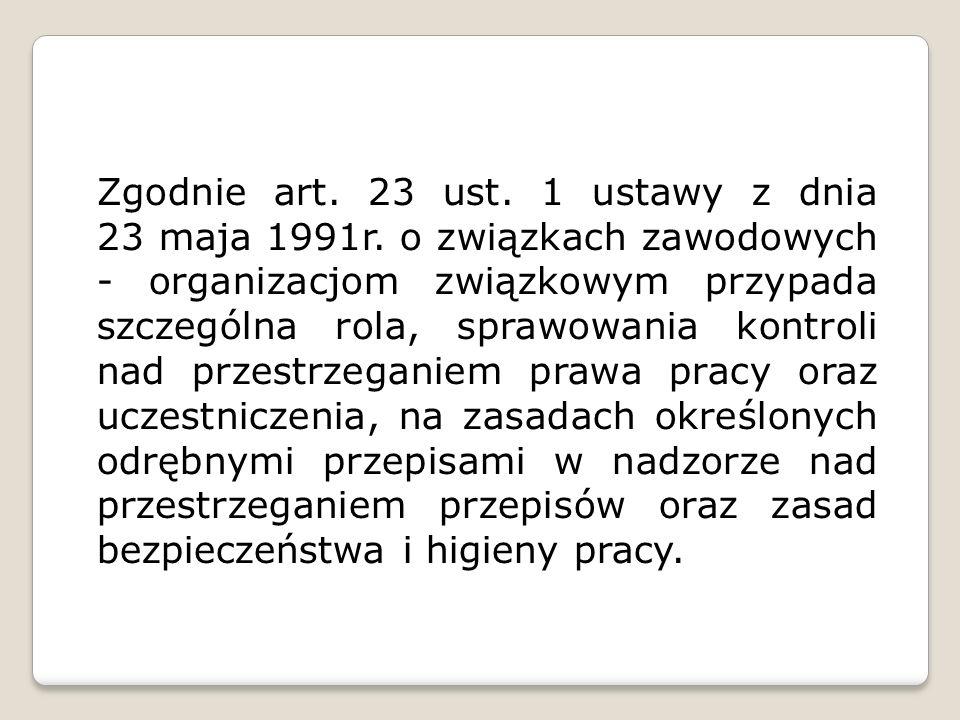 Zgodnie art. 23 ust. 1 ustawy z dnia 23 maja 1991r