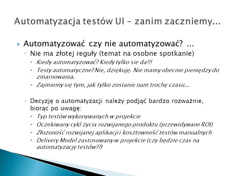 Automatyzacja testów UI – zanim zaczniemy...