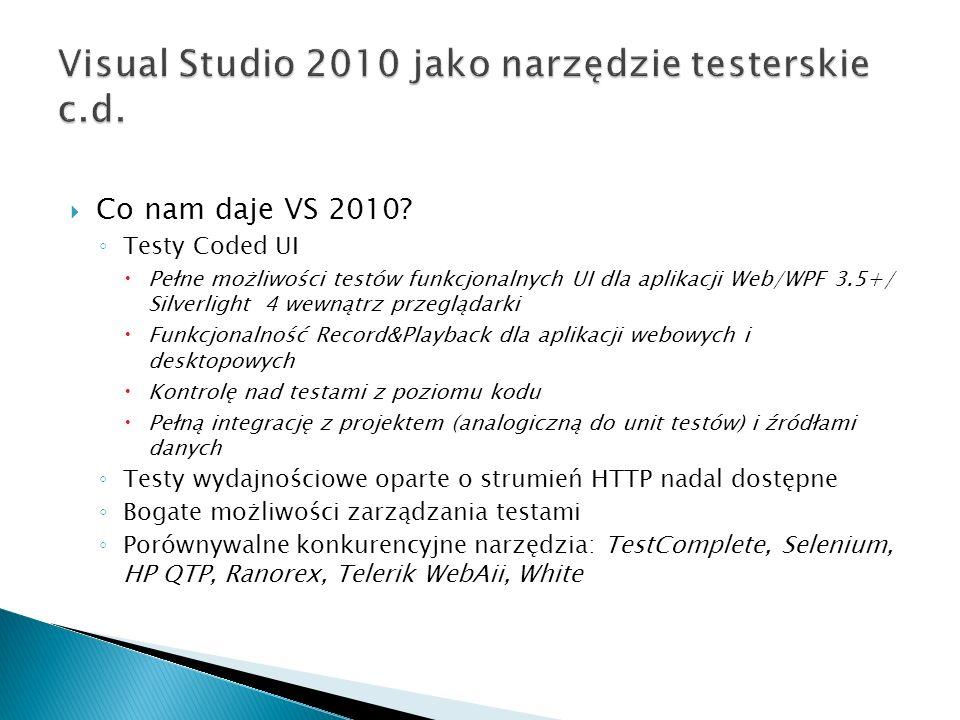 Visual Studio 2010 jako narzędzie testerskie c.d.