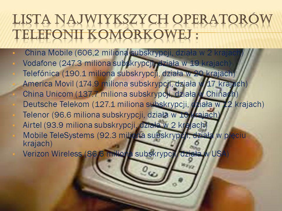 Lista największych operatorów telefonii komórkowej :
