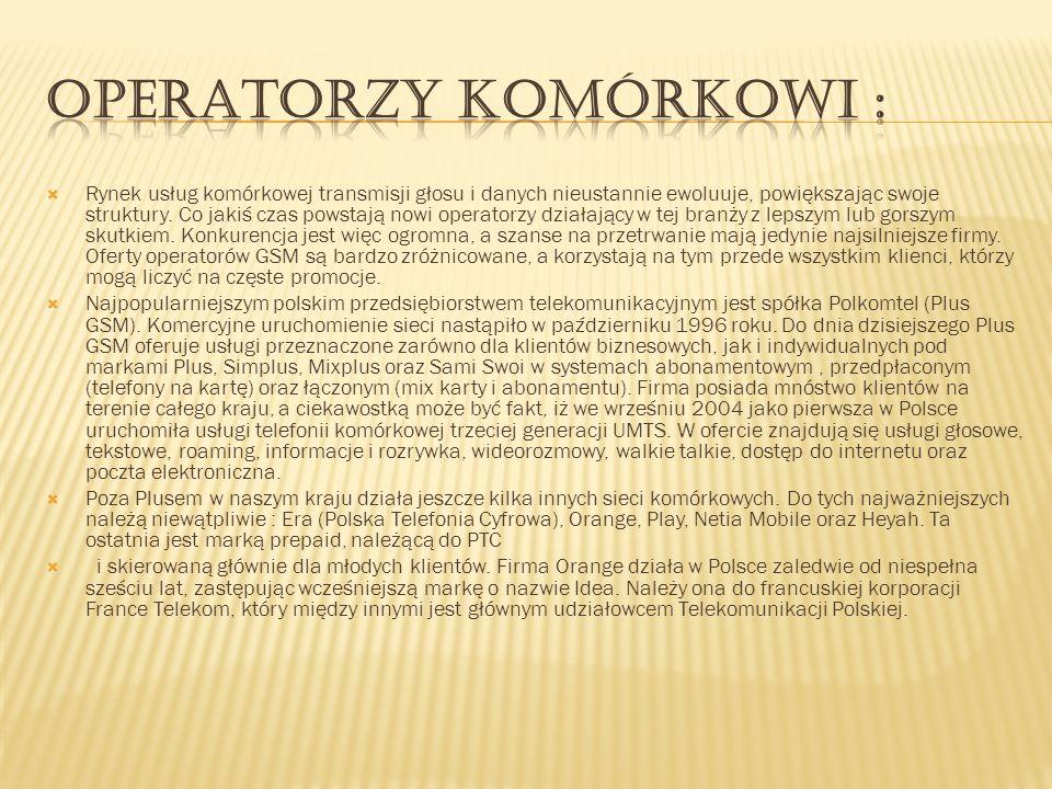 Operatorzy komórkowi :