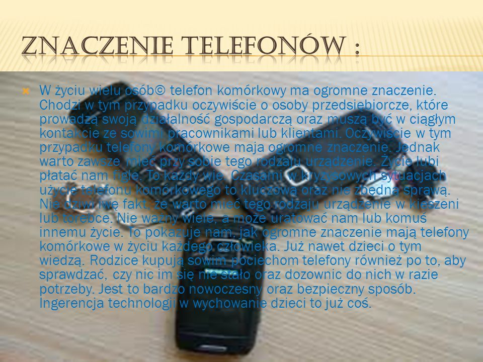 Znaczenie telefonów :