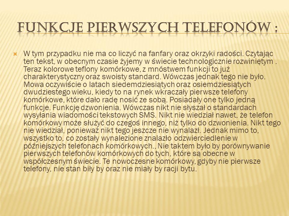 Funkcje pierwszych telefonów :