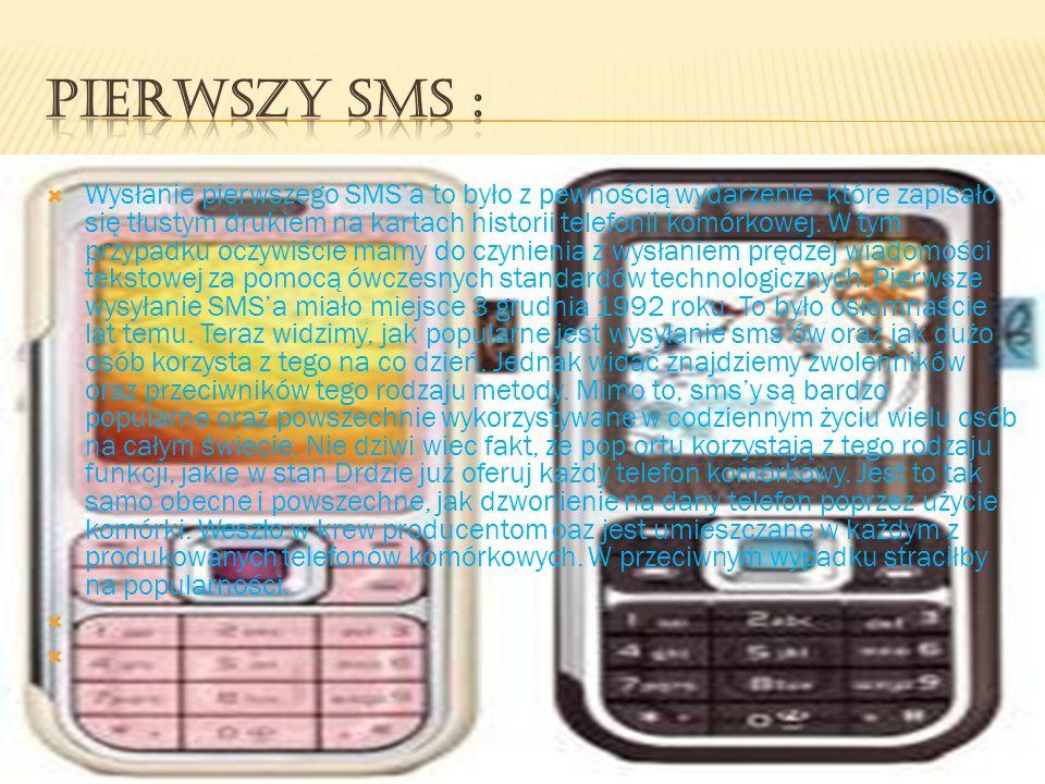 Pierwszy SMS :