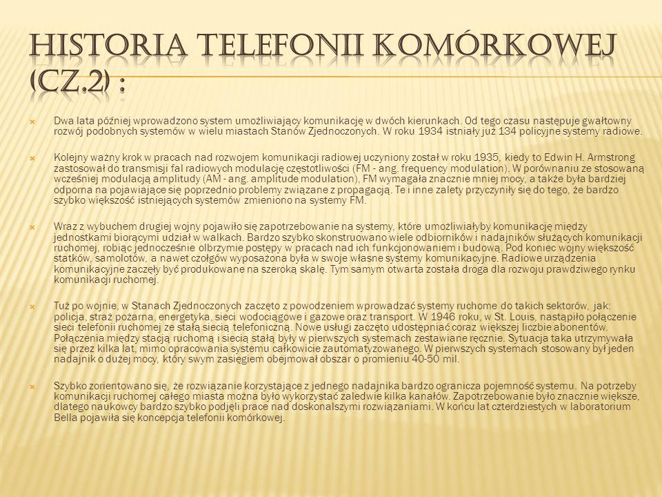 Historia telefonii komórkowej (cz.2) :