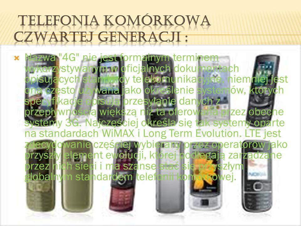 Telefonia komórkowa czwartej generacji :