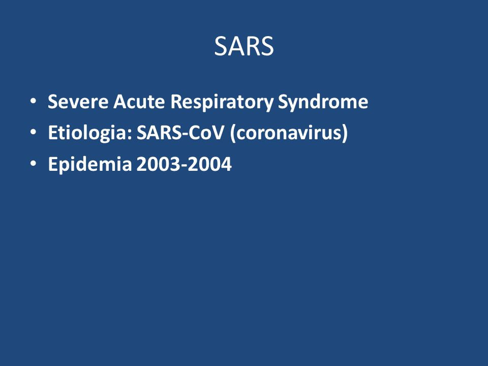 SARS Severe Acute Respiratory Syndrome
