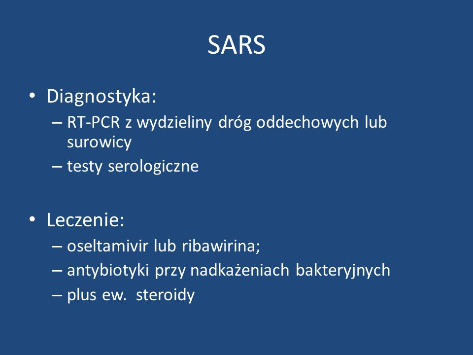 SARS Diagnostyka: Leczenie:
