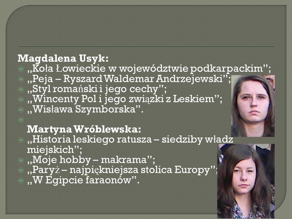 """Magdalena Usyk: """"Koła Łowieckie w województwie podkarpackim ; """"Peja – Ryszard Waldemar Andrzejewski ;"""