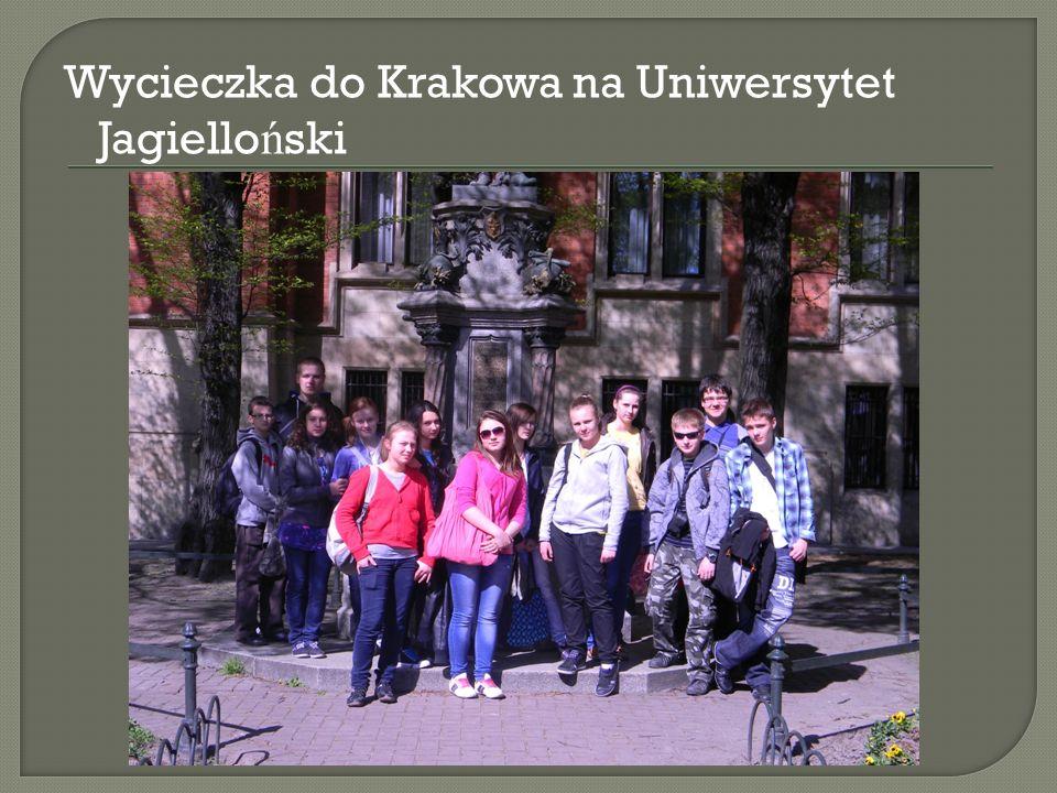 Wycieczka do Krakowa na Uniwersytet Jagielloński