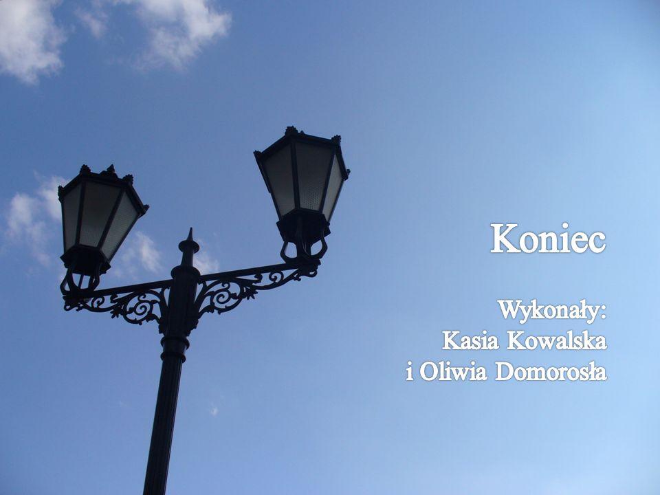 Koniec Wykonały: Kasia Kowalska i Oliwia Domorosła