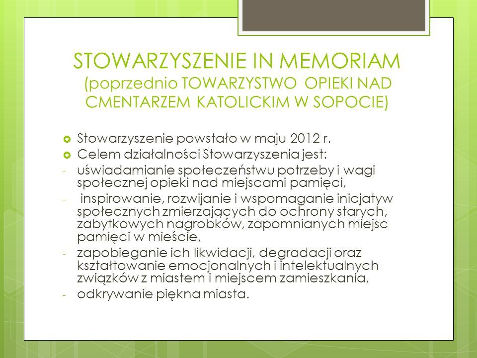 STOWARZYSZENIE IN MEMORIAM (poprzednio TOWARZYSTWO OPIEKI NAD CMENTARZEM KATOLICKIM W SOPOCIE)