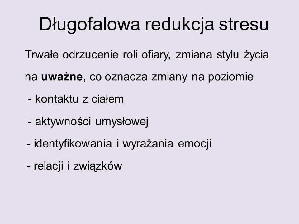 Długofalowa redukcja stresu