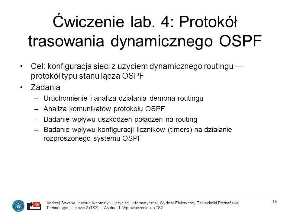 Ćwiczenie lab. 4: Protokół trasowania dynamicznego OSPF