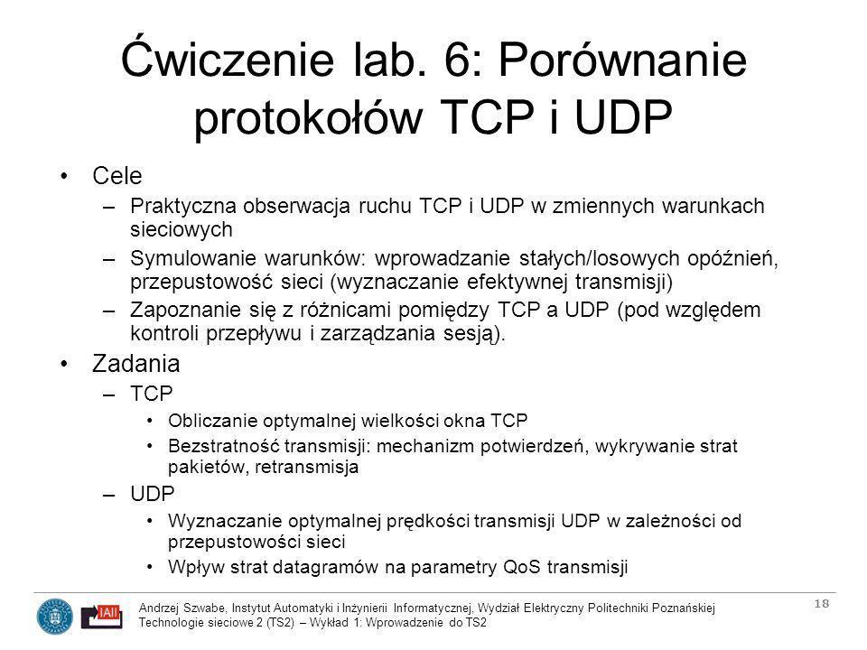 Ćwiczenie lab. 6: Porównanie protokołów TCP i UDP