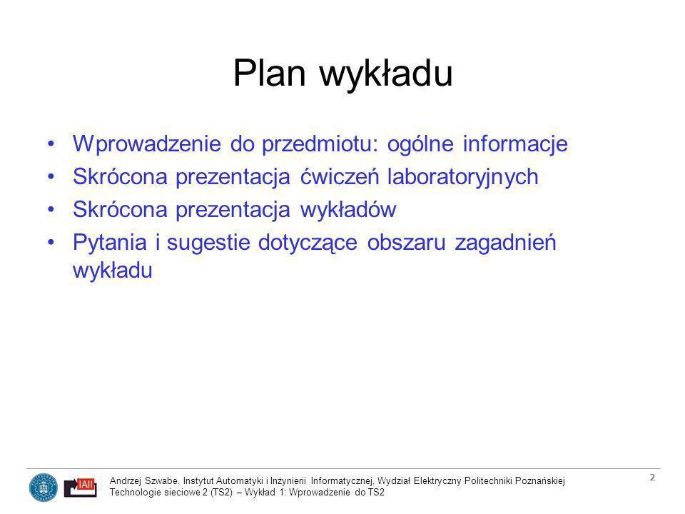 Plan wykładu Wprowadzenie do przedmiotu: ogólne informacje