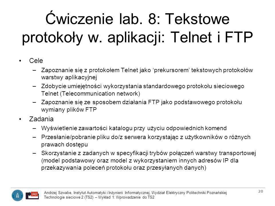 Ćwiczenie lab. 8: Tekstowe protokoły w. aplikacji: Telnet i FTP