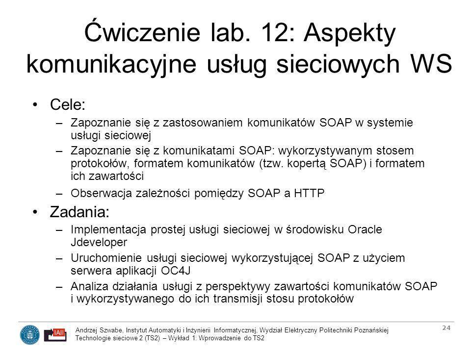 Ćwiczenie lab. 12: Aspekty komunikacyjne usług sieciowych WS