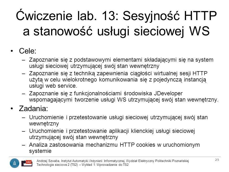 Ćwiczenie lab. 13: Sesyjność HTTP a stanowość usługi sieciowej WS