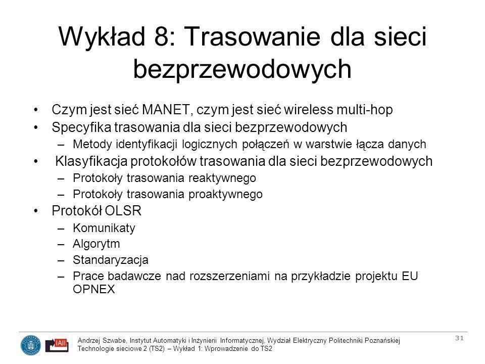 Wykład 8: Trasowanie dla sieci bezprzewodowych