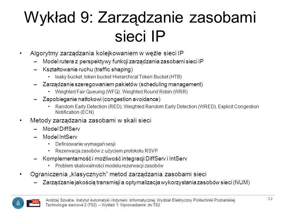 Wykład 9: Zarządzanie zasobami sieci IP